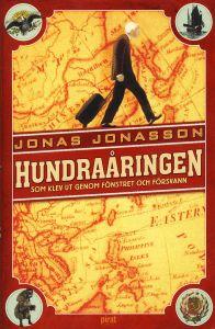 Hundraåringen... - Jonas Jonasson